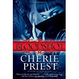 Bloodshotby Cherie Priest