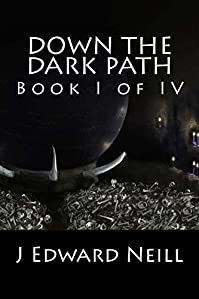 Down The Dark Path by J Neill ebook deal
