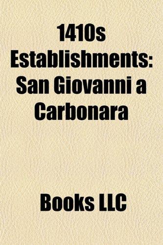 1410s establishments: 1410 establishments, 1411 establishments, 1412 establishments, 1413 establishments, 1414 establishments