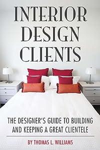 Interior Design Clients by Allworth Press