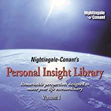 Nightingale-Conant's Personal Insight Library, Volume I Discours Auteur(s) : Earl Nightingale, Brian Tracy, Jack Canfield, Zig Ziglar Narrateur(s) : Earl Nightingale, Brian Tracy, Jack Canfield, Zig Ziglar