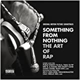 Something From Nothing: The Art of Rap Various