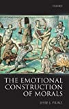 The Emotional Construction of Morals