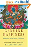 Genuine Happiness: Meditation as the...