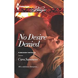 No Desire Denied | [Cara Summers]