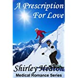 A Prescription for Love (Medical Romance Series)by Shirley Heaton