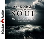 Dark Night of the Soul |  St. John of the Cross