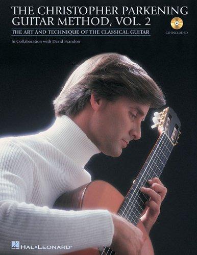 The Christopher Parkening Guitar Method - Volume 2: Intermediate to Upper-Intermediate Level Book/CD Pack