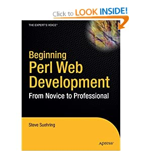 Beginning Perl Web Development: From Novice to Professional (Beginning: From Novice to Professional)