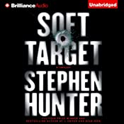 Soft Target: Ray Cruz, Book 1 | Stephen Hunter