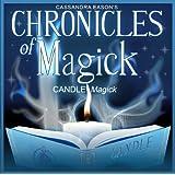 Chronicles of Magick : Candle Magick ~ Cassandra Eason