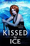img - for Kissed by Ice (Sunwalker Saga) (Volume 5) book / textbook / text book