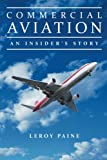 Commercial Aviation: An Insider's Story