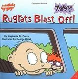 Rugrats Blast Off! (Rugrats (Simon & Schuster Paperback))
