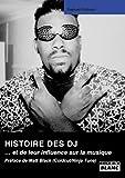 echange, troc Raphael Richard - L'histoire des DJ