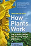 How Plants Work: The Science Behind t...