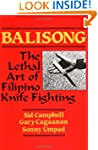Balisong: The Lethal Art of Filipino...