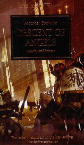 Descent of Angels (Warhammer 40,000 Novels: Horus Heresy) (Pt. 6)