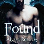 Found: Crescent Chronicles, Book 3 | Alyssa Rose Ivy