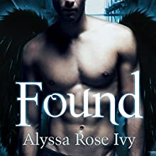 Found: Crescent Chronicles, Book 3 (       UNABRIDGED) by Alyssa Rose Ivy Narrated by Amy Rubinate