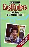 Hugh Miller Eastenders: The Baffled Heart (Book 7)