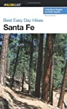 Best Easy Day Hikes Santa Fe, 2nd (Best Easy Day Hikes Series)