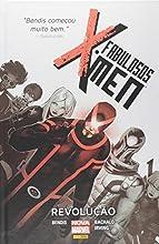 Fabulosos X-men. Revolução - Volume 1