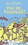 Vive les Vacances ! par Blyton
