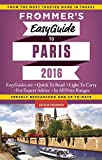 Frommer s EasyGuide to Paris 2016