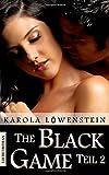 The Black Game - Liebesroman Teil 2