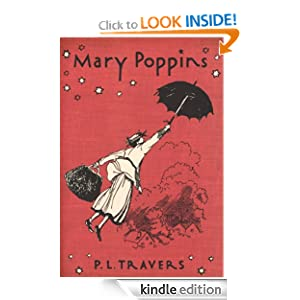 Kindle Book Bargains: Mary Poppins (Odyssey Classics), by P. L. Travers (Author, Illustrator). Publisher: Harcourt Children's Books; Revised edition (September 15, 1997)