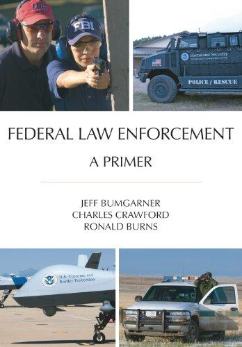 Federal Law Enforcement: A Primer