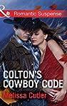 Colton's Cowboy Code (Mills & Boon Ro...