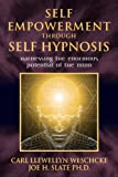 img - for Self-Empowerment through Self-Hypnosis: Harnessing the Enormous Potential of the Mind book / textbook / text book