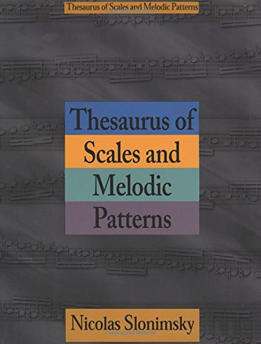 Thesaurus of Scales and Melodic Patterns (Text)