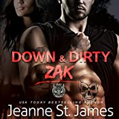 Down & Dirty: Zak: Dirty Angels MC, Book 1 | [Jeanne St. James]
