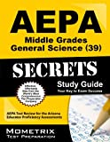 AEPA Middle Grades General Science (39) Exam Secrets