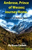 Ambrose, Prince of Wessex; Journey Home (Volume 4)