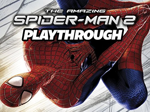Clip: The Amazing Spider-Man 2 Playthrough on Amazon Prime Instant Video UK