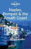 img - for Lonely Planet Naples, Pompeii & the Amalfi Coast (Travel Guide) by Lonely Planet (2013-01-01) book / textbook / text book