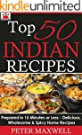 Top 50 Indian Recipes - Authentic Ind...