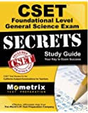 CSET Foundational-Level General Science Exam Secrets Study Guide: CSET Test Review for the California Subject Examinations for Teachers