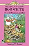 The Adventures of Bob White (Dover Childrens Thrift Classics)