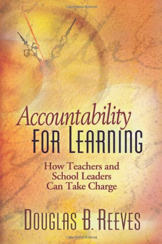 Accountability for Learning: How Teachers and School...