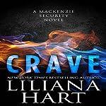 Crave: A MacKenzie Security Novel | Liliana Hart