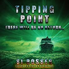 Tipping Point: Action-Adventure Thriller (       UNABRIDGED) by Simon Rosser Narrated by Chris MacDonnell