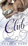 The Club (Dell Romance a Dell Book)