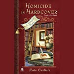 Homicide in Hardcover: A Bibliophile Mystery | Kate Carlisle