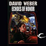 Echoes of Honor: Honor Harrington, Book 8 (       UNABRIDGED) by David Weber Narrated by Allyson Johnson