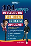 img - for 101 Ways to Become the Perfect College Applicant book / textbook / text book
